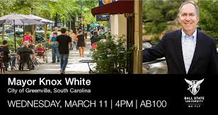 CAP Guest Lecture Series: Mayor Knox White   Ball State University