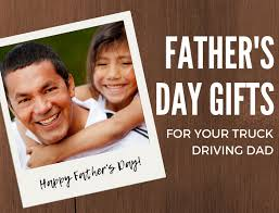 father s day gifts for truck driving dad