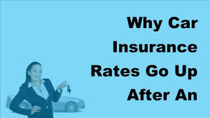 2017 auto insurance faqs why car insurance rates go up after an accident