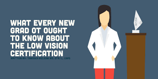 What Every New Grad Ot Ought To Know About The Low Vision