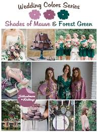 Purple and green wedding colors Teal Wedding Shades Of Mauve And Forest Green Wedding Color Palette Robes By Silkandmore Robes By Silkandmore Shades Of Mauve And Forest Green Wedding Color Palette Robes By