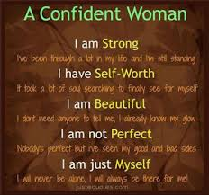 Strong Confident Woman Quotes Best A Confident Woman I Am Strong I've Been Through A Lot In My Life