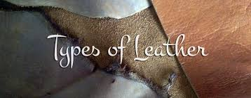 types of leather that you should know