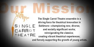 single carrot.  Single The Single Carrot Theatre Ensemble Is A Driving Force For Theatrical  Innovation In Baltimoreu2014championing New Diverse And Socially Significant Works  Intended W