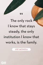 Quotes Works 40 Family Quotes Short Quotes About The Importance Of Family