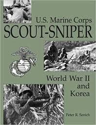 Marine Corps Scout Sniper Amazon Com U S Marine Corps Scout Sniper World War Ii And Korea