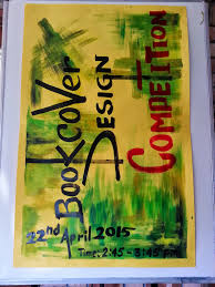 Book Jacket Design Competition Book Cover Design Competition April 2018participants