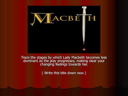 Lady Macbeth Quotes 6 Stunning Macbeth