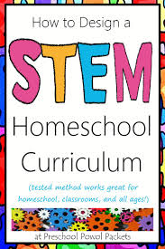 Design Your Own Homeschool How To Design A Stem Homeschool Curriculum Stem Curriculum