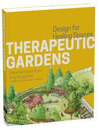 Healing Design Book Therapeutic Gardens Design For Healing Spaces Buy Online