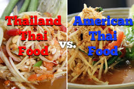 major differences between thailand thai food and american thai food thailand thai food vs american thai food