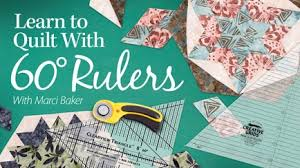 How to Quilt - Video Quilting Classes & Learn to Quilt With 60-Degree Rulers Adamdwight.com