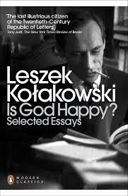 is god happy selected essays by leszek kolakowski share this title