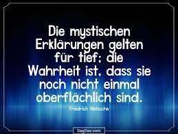 Friedrich Nietzsche Zitat Die Mystischen Erklärungen