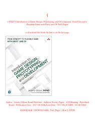 Introduction To Game Design Prototyping And Development Pdf Free Download P D F File Introduction To Game Design Prototyping And