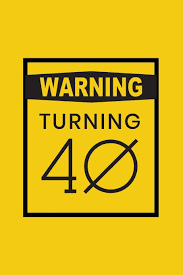 May you remain the fairest of all the rest of your life. Warning Turning 40 Gag Gift For 40th Birthday Funny Gift For 40 Year Old Woman Man Yellow Warning Sign 40th Birthday Book Turning Forty Funny Quotes