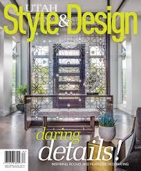 Utah Style & Design Spring 2018 by Utah Style & Design - issuu