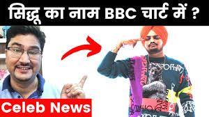 Sidhu Moose Wala New Song 47 Ranked 7 In Bbc Official Chart