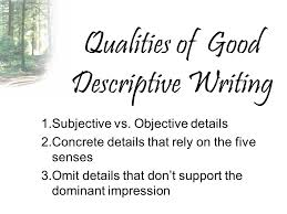 using description in writing ppt video online  qualities of good descriptive writing