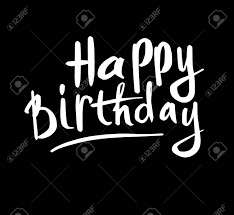 Black Happy Birthday Hand Drawn Ink Lettering Happy Birthday Isolated White On Black