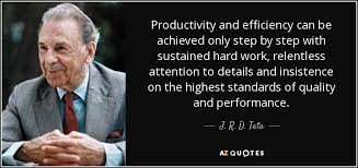 Productivity Quotes Adorable J R D Tata Quote Productivity And Efficiency Can Be Achieved