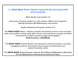 The Math Maze Game System Was Created To Help Students Master
