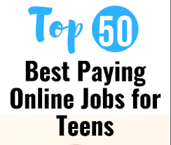Best Paying Jobs For Teens 50 Best Paying Online Jobs For Teens Legit Ways To Make