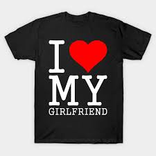 I Love My Girlfriend Quotes Delectable I Love My Girlfriend Quote I Love My Girlfriend Quotes TShirt