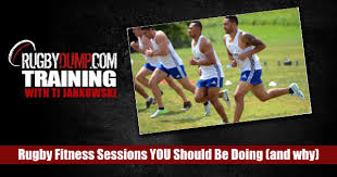 rugby fitness sessions you should be doing and why