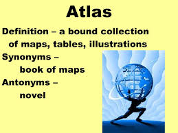 Table Chart Synonym Atlas Definition A Bound Collection Of Maps Tables