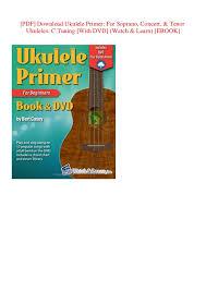 Soprano Ukulele Chord Chart Pdf Pdf Download Ukulele Primer For Soprano Concert Tenor