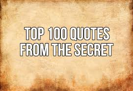 The Secret Quotes Simple Top 48 Quotes From The Secret In48D Esoteric Metaphysical And