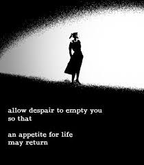 Such A Wonderful Quote Uplifting Your Spirit Pinterest Quotes Stunning Despair Quotes