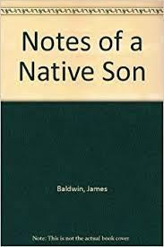 tips for writing the notes of a native son james baldwin essay 41wxaxb0gul sy344 bo1 204 203 200 ql70 jpg