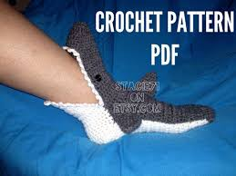 Crochet Shark Slippers Pattern Free Extraordinary PATTERN For Crocheted Shark Socks Baby Child And Adult Sizes In