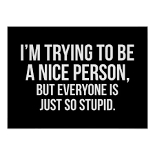 nice person office. I\u0026 Trying To Be A Nice Person - Funny Novelty Poster Office Decor Custom Cyo Diy Creative