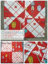 4 patch disappearing quilt block | Sewing projects, Patches and ... & 4 Patch Disappearing Quilt Block – Criss Cross | patchwork posse | easy  sewing projects and Adamdwight.com