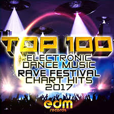 Top 100 Electronic Dance Music And Rave Festival Chart Hits