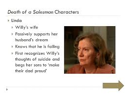 Death Of A Salesman Character Chart Death Of A Salesman By Arthur Miller 02 28 13 Dr Carbonara