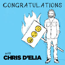 Congratulations With Chris Delia On Apple Podcasts