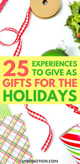 experiential gift ideas for and birthdays minimalist living