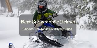 Best Snowmobile Helmets For 2019 2020
