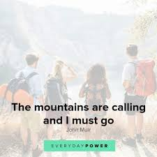 50 Mountain Quotes Celebrating New Heights In Your Life 2019
