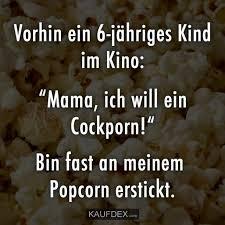 At Kaufdex Lustige Sprüche Vorhin Ein 6 Jähriges Kind Im Kino