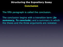 the expository essay structuring the expository essay conclusion 30