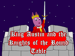 Knights Of The Round Table Wiki King Austin And The Knights Of The Round Table Backyardigans
