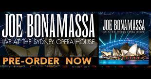 Live At The Sydney Opera House Album Pre Order - Joe Bonamassa