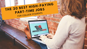Part Time Jobs For High Schoolers The 20 Best High Paying Part Time Jobs For College Students