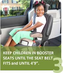 se 3 booster seats until the seat belt fits