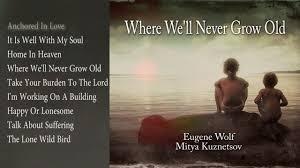 Where We'll Never Grow Old - Eugene Wolf & Mitya Kuznetsov [Album #sampler]  - YouTube